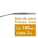 Sonde PT100 6 x 100mm Soie de verre tresse inox 1 m